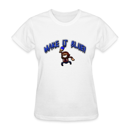Women's Make It BlueT-Shirt - Women's T-Shirt