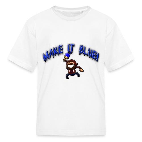 Kid's Make It Blue T-Shirt - Kids' T-Shirt