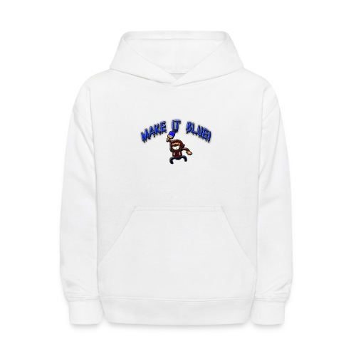 Kid's Make It Blue Hoodie - Kids' Hoodie
