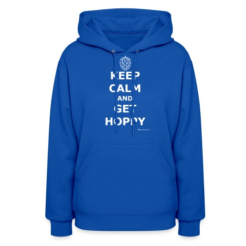 Keep Calm And Get Hoppy Women's Hoodie - Women's Hoodie