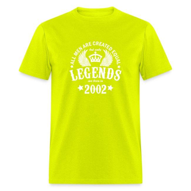 Legends are Born in 2002