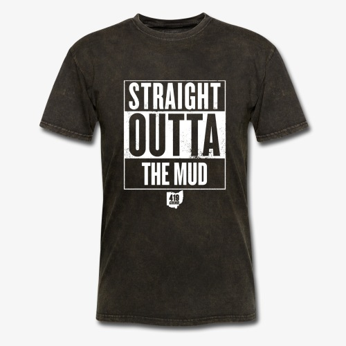 Straight out the Mud - Men's T-Shirt