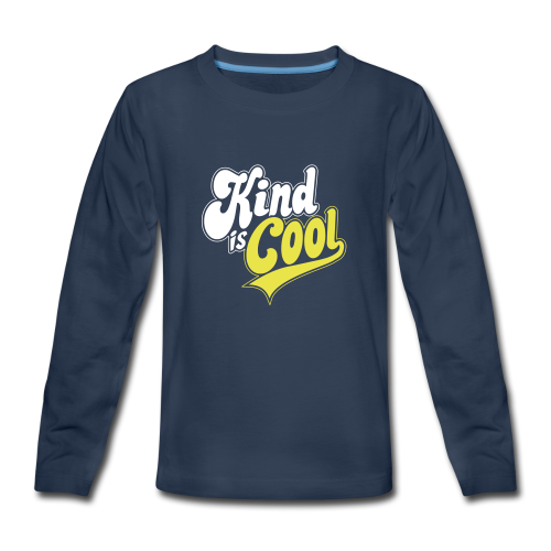 Kind is Cool - Kids' Premium Long Sleeve T-Shirt