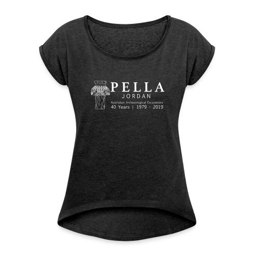 Pella 2019 season - Women's Roll Cuff T-Shirt