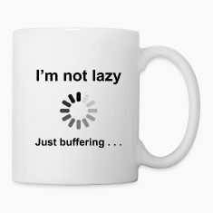 I'm Not Lazy - Just Buffering (Black) Bottles & Mu