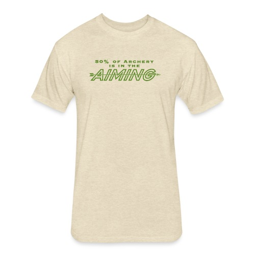 50% of Archery is in the Aiming - Fitted Cotton/Poly T-Shirt by Next Level