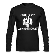 Long Sleeve Shirts ~ Men's Long Sleeve T-Shirt by American Apparel ~ This is my Drinking Shirt Long Sleeve T Shirt