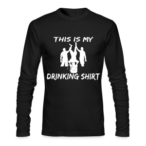 This is my Drinking Shirt Long Sleeve T Shirt - Men's Long Sleeve T-Shirt by Next Level
