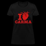 T-Shirts ~ Women's T-Shirt ~ I Heart Carma