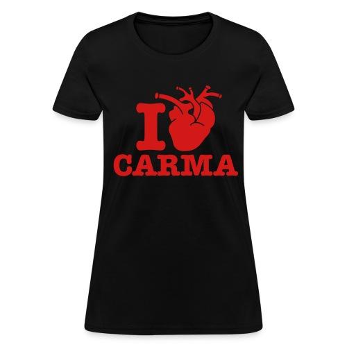 I Heart Carma - Women's T-Shirt