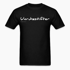 German Unruhestifter white - troublemaker T-Shirts