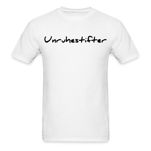 German T-Shirt Unruhestifter - Men's T-Shirt