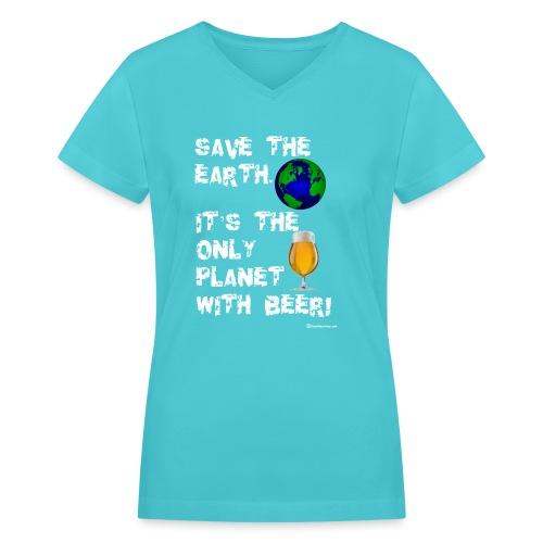 Save The Earth Women's V-Neck T-Shirt - Women's V-Neck T-Shirt