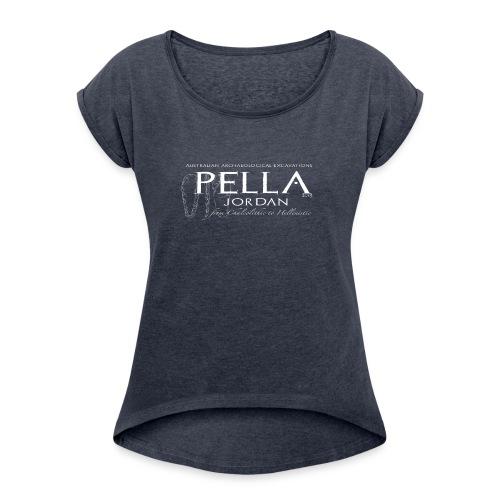 Pella 2015 season.  - Women's Roll Cuff T-Shirt