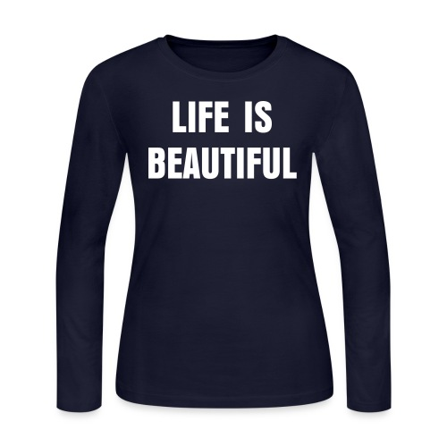Paris Hilton 'LIFE IS BEAUTIFUL' shirt - Women's Long Sleeve Jersey T-Shirt