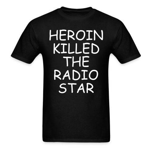 As worn by Russell Brand - Heroin Killed The Radio Star - Men's T-Shirt