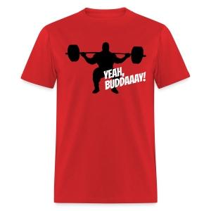 Yeah, Buddaaay! (Red) - Men's T-Shirt