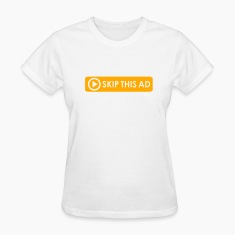 Skip This Ad Women's T-shirts