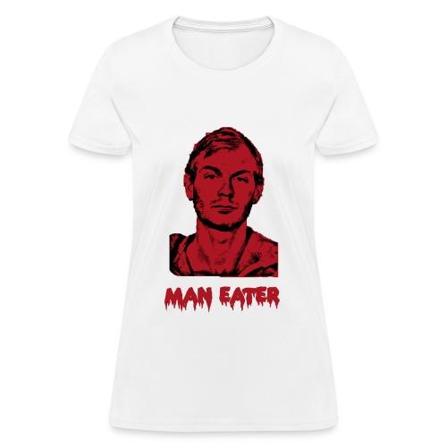 Man Eater Woman's Tee - Women's T-Shirt