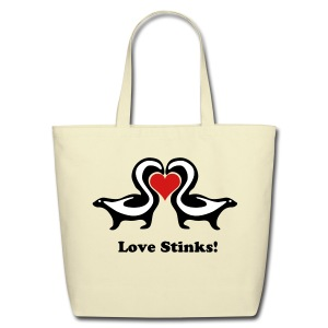 Love Stinks Skunks - Eco-Friendly Cotton Tote
