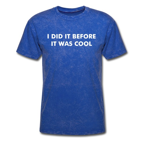 I Did It Before It Was Cool t-shirt Royce Gracie - Men's T-Shirt