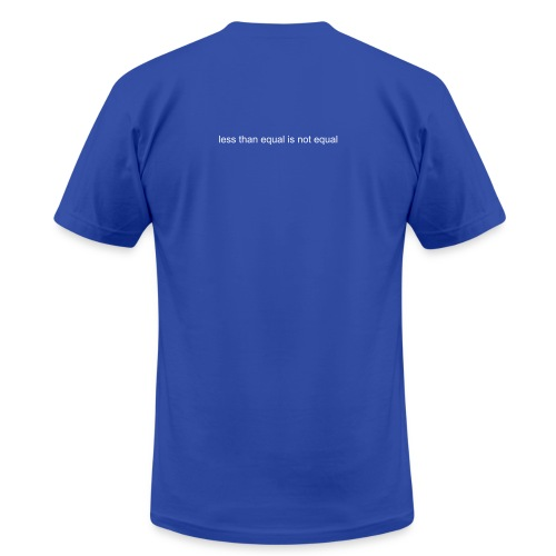 Less than equal is not equal - Men's Fine Jersey T-Shirt