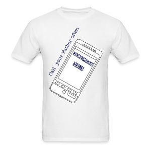 call your Father often - Men's T-Shirt