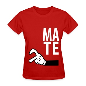 Mate - Women's T-Shirt