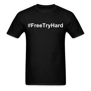 FreeTryHard White Txt - Men's T-Shirt