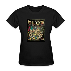 A Fool's Idea season 01 (Ladies Tshirt) - Women's T-Shirt