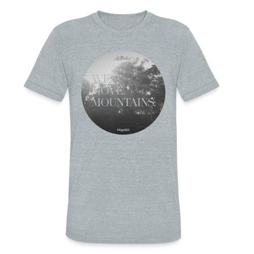 We Move Mountains  - Unisex Tri-Blend T-Shirt