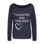 Long Sleeve Shirts ~ Women's Wideneck Sweatshirt ~ tailgates and tanlines