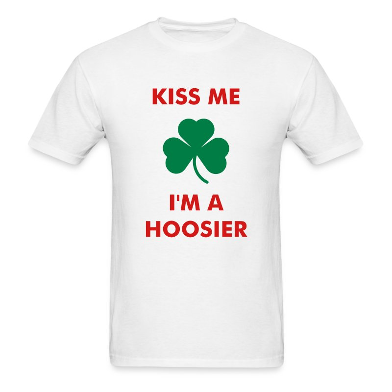 Kiss Me I'm A Hoosier (White) - Men's T-Shirt