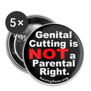 Genital Cutting is NOT a Parental Right - Large Buttons