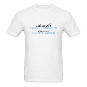 Men's Light Ideas for Finding Freedom in an Unfree World TVL T-Shirt - Men's T-Shirt