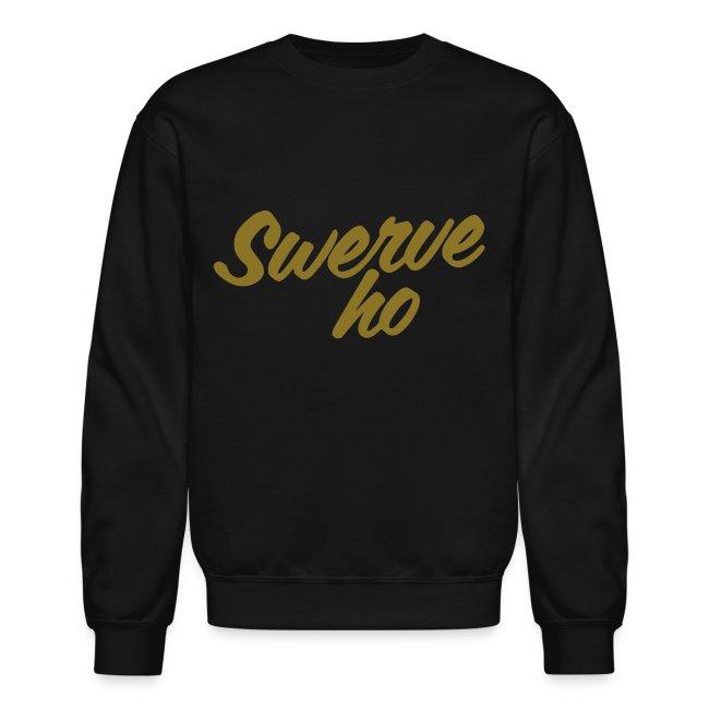 Swerve Ho Sweatshirt