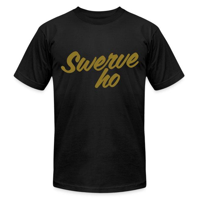 Swerve Ho Tee