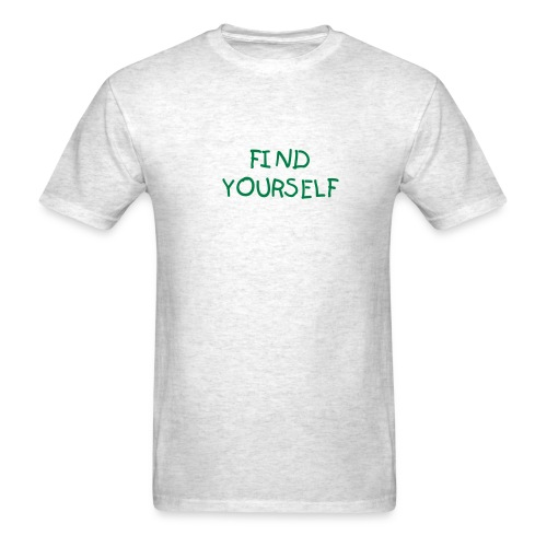 Find Yourself -M - Men's T-Shirt