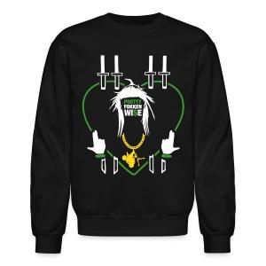Pretty Fokken Wise 2 - Crewneck Sweatshirt