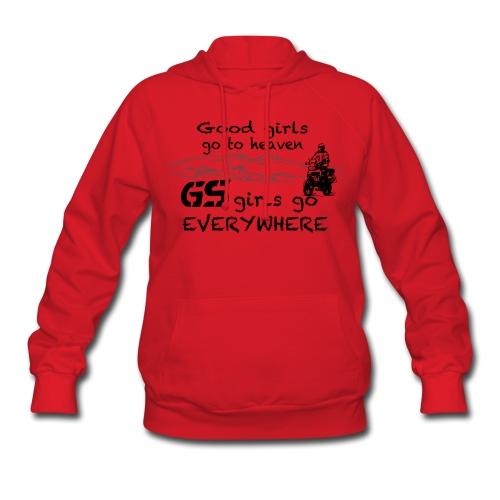 Good girls... GS girls - Hoody LADIES - Women's Hoodie
