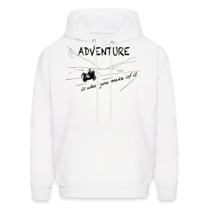 ADV is what you make of it - Hoody UNISEX - Men's Hoodie
