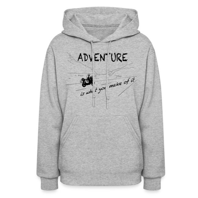 ADV is what you make of it - Hoody LADIES