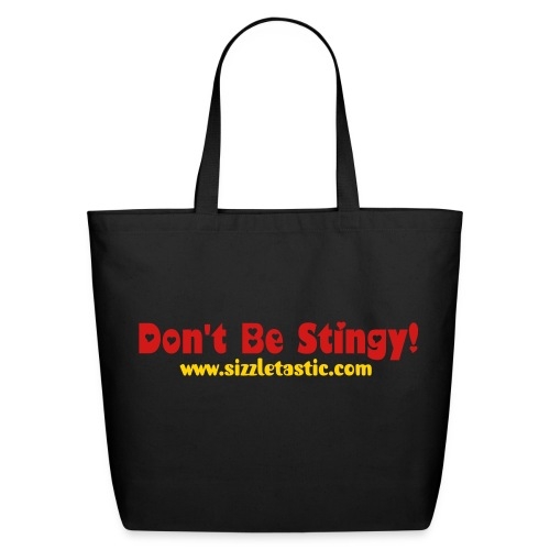 Lily's Sizzling Official Don't Be Stingy Tote Grocery Bag -White - Eco-Friendly Cotton Tote
