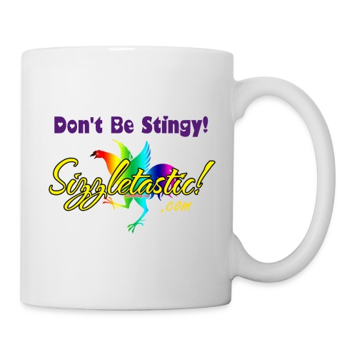 Lily's Sizzling Official Coffee Mug - Don't Be Stingy! - Coffee/Tea Mug