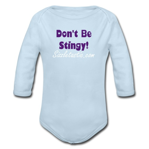 Lily's Sizzling Official Baby Shirt- Don't Be Stingy Mama! Blue - Organic Long Sleeve Baby Bodysuit