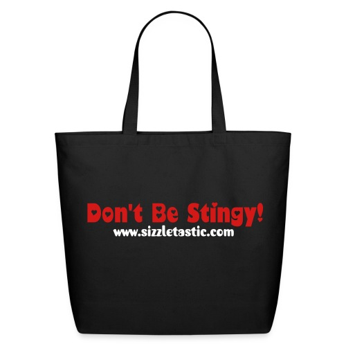 Lily's Sizzling Official Don't Be Stingy Tote Grocery Bag -Black - Eco-Friendly Cotton Tote