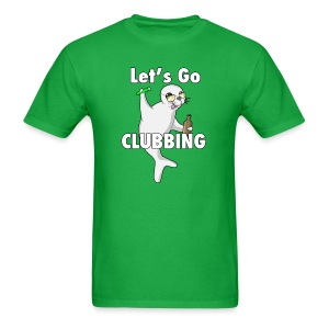 Let's Go CLUBBING - Men's T-Shirt
