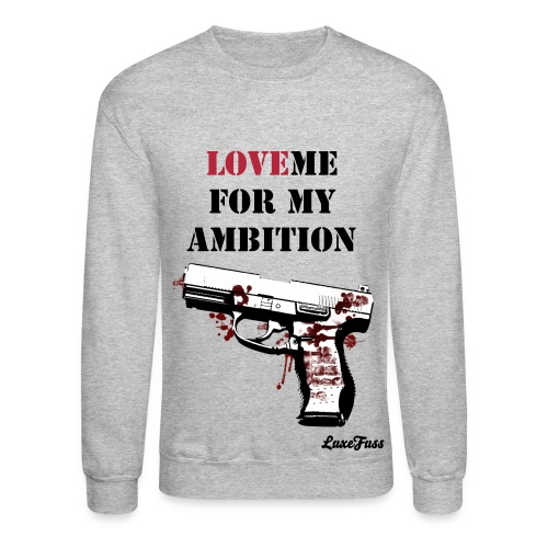 Ambition - Crewneck Sweatshirt