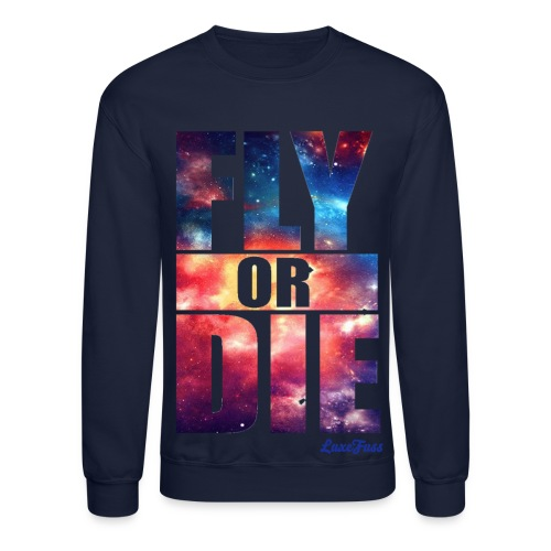 Fly or Die Men - Crewneck Sweatshirt