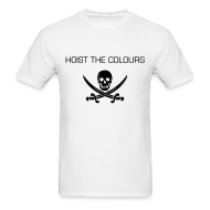 T-Shirts ~ Men's T-Shirt ~ Hoist the Colours